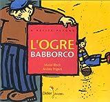 "Afficher ""L'Ogre Babborco"""