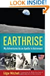 Earthrise: My Adventures as an Apollo...