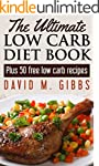 The Ultimate Low Carb Diet Book: Plus...
