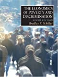 Economics of Poverty and Discrimination, The (9th Edition)