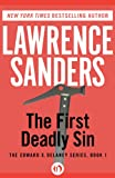 The First Deadly Sin (The Edward X. Delaney Series) by Lawrence Sanders