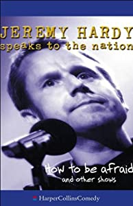 Jeremy Hardy Speaks to the Nation Performance