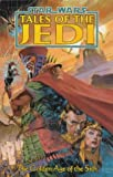 Tales of the Jedi: Golden Age of the Sith (Star Wars) Kevin J. Anderson