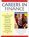 img - for The Harvard Business School Guide to Careers in Finance 2001 (A Harvard Business School Career Guide) book / textbook / text book