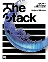 The Stack: On Software and Sovereignty Front Cover