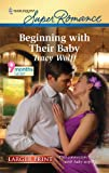Beginning with Their Baby (Harlequin Larger Print Superromance)