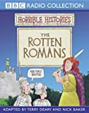 The Rotten Romans (Horrible Histories) Terry Deary