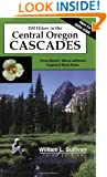 One Hundred Hikes in the Central Oregon Cascades (100 Hikes)