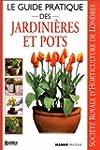 Le Guide pratique des jardini�res et...