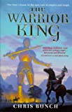 The Warrior King (1857237579) by CHRIS BUNCH