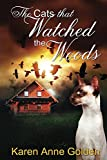 The Cats that Watched the Woods (The Cats that . . . Cozy Mystery Book 5)