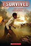 img - for I Survived #7: I Survived the Battle of Gettysburg, 1863 by Tarshis, Lauren (1st (first) Edition) [Paperback(2013)] book / textbook / text book