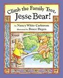 Climb the Family Tree, Jesse Bear! (Jesse Bear Books)