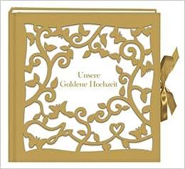 Großes Fotoalbum / Gästebuch - Unsere Goldene Hochzeit