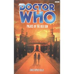 Palace of the Red Sun (Doctor Who) by Christopher Bulis