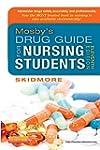 Mosby's Drug Guide for Nursing Studen...