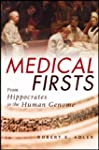 Medical Firsts: From Hippocrates to t...