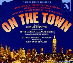 On The Town (1995 Studio Cast) by Leonard Bernstein, John Owen Edwards, National Symphony Orchestra, Michael Bauer and Nicolas Colicos
