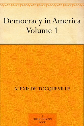 essays on democracy in america by tocqueville