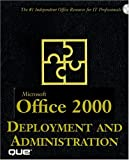 img - for Microsoft Office 2000 Deployment and Administration book / textbook / text book