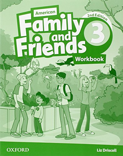 American Family and friends: Level Three: Workbook: Supporting all teachers, developing every child