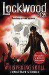 Lockwood & Co: The Whispering Skull:...