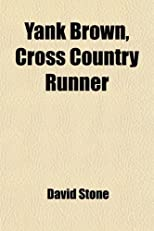 Yank Brown, Cross Country Runner