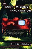 The Age of Missing Information (Plume) (0452269806) by McKibben, Bill