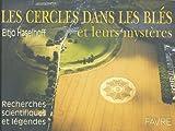 echange, troc Eltjo Haselhoff - Les cercles dans les blés et leurs mystères : Recherches scientifiques et légendes