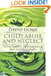 Child Abuse and Neglect: Attachment,...