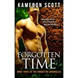 Forgotten Time: Book Three of the Forgotten Chronicles