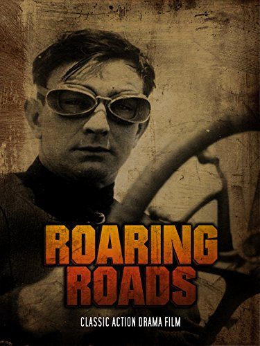 Roaring Roads: Classic Action Drama Film
