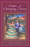 img - for Under A Changing Moon book / textbook / text book
