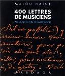 400 lettres de musiciens conserv�es a...