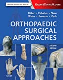 img - for Orthopaedic Surgical Approaches: Expert Consult - Online and Print, 2e book / textbook / text book