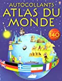 echange, troc Tim Benton, Fiona Patchett, Alice Pearcey, Gillian Doherty, Collectif - Atlas du monde : Autocollants