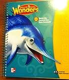 McGraw Hill Reading Wonders Grade 2, Unit 4. Teachers Edition