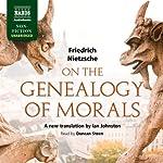 On the Genealogy of Morals: A Polemic | Friedrich Nietzsche