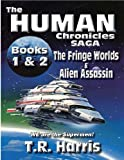 The Human Chronicles Saga (Books One & Two)