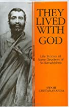 They Lived With God:  Sri Ramakrishna