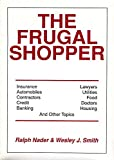 The Frugal Shopper (0936758309) by Nader, Ralph