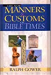 The New Manners and Customs of Bible...