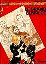 Ian Kalédine, tome 7 : Le Grand Complot