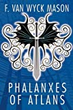 Phalanxes of Atlans (1434408558) by Mason, F. Van Wyck