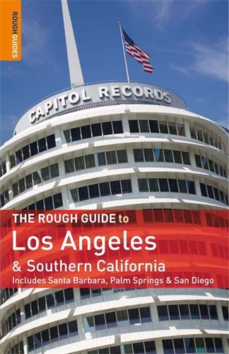 The Rough Guide To Los Angeles And Southern California 1 (Rough Guide Travel Guides)