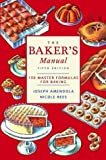 img - for The Baker's Manual: 150 Master Formulas for Baking book / textbook / text book