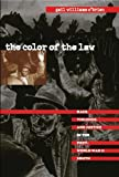 img - for The Color of the Law: Race, Violence, and Justice in the Post-World War II South (The John Hope Franklin Series in African American History and Culture) book / textbook / text book