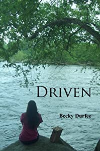 (FREE on 2/27) Driven by Becky Durfee - http://eBooksHabit.com