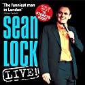 Sean Lock: Live  by Sean Lock Narrated by Sean Lock