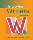 Skills for College Writers: From Expository Essays to Research Papers (1931907455) by Kezia, John, Ph.D.